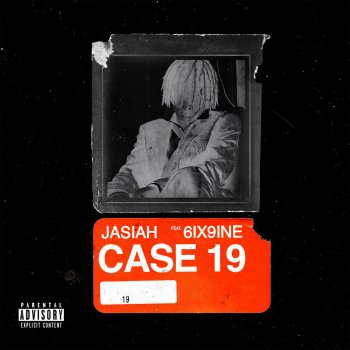 Case 19 by Jasiah feat. 6ix9ine - cover art