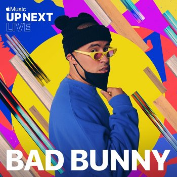 Up Next (Live From Apple Piazza Liberty)                                                     by Bad Bunny – cover art