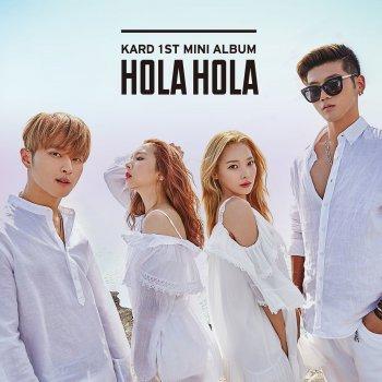 Testi KARD 1st Mini Album 'Hola Hola'