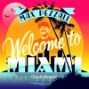 Welcome to Miami (South Beach)