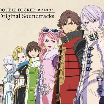 Testi 「DOUBLE DECKER! ダグ&キリル」Original Soundtracks