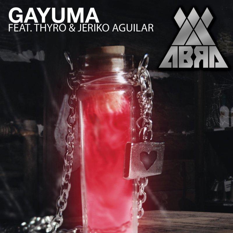 Abra feat  Thyro & Jericko Aguilar - Gayuma Lyrics | Musixmatch