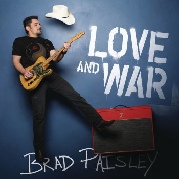 Love and War                                                     by Brad Paisley – cover art