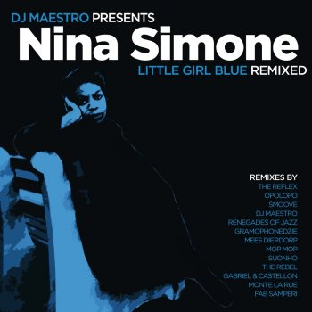 Testi DJ Maestro Presents Nina Simone - Little Girl Blue Remixed