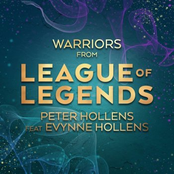 "Testi Warriors (from ""League of Legends"") [feat. Evynne Hollens] - Single"