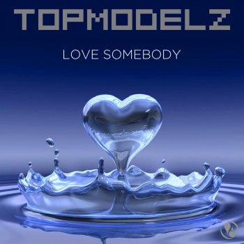 Testi Love Somebody