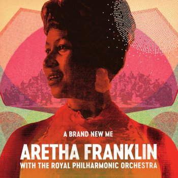 Testi A Brand New Me: Aretha Franklin (with the Royal Philharmonic Orchestra)
