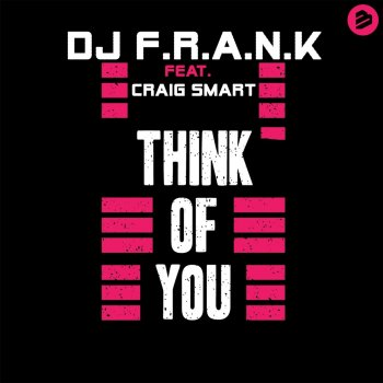 Testi Think of You (feat. Craig Smart) - Single