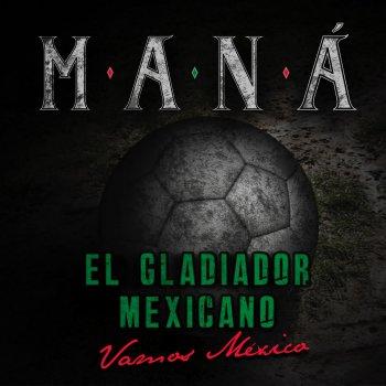 Testi El Gladiador Mexicano (Vamos México)