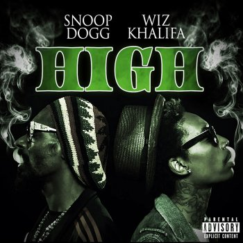 High by Snoop Dogg & Wiz Khalifa album lyrics | Musixmatch