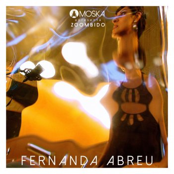 Testi Moska Apresenta Zoombido: Fernanda Abreu