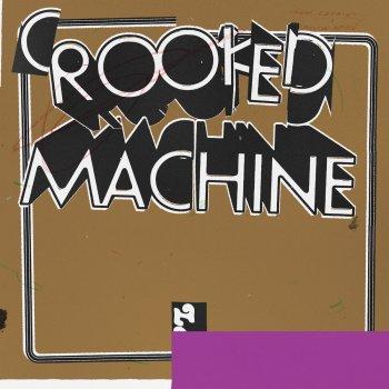 Testi Crooked Machine