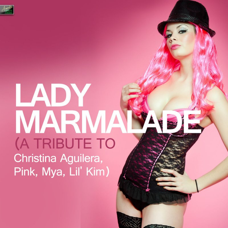 Ameritz tribute standards lady marmalade a tribute to christina aguilera pink mya lil 39 kim - Translate voulez vous coucher avec moi ...
