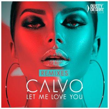 Testi Let Me Love You (Remixes)