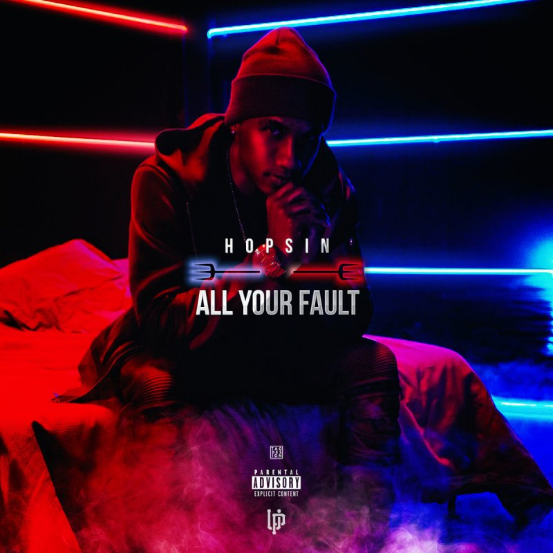 Hopsin - All Your Fault paroles | Musixmatch