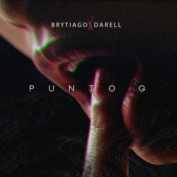 Punto G by Brytiago feat. Darell - cover art