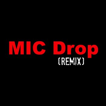 Testi Mic Drop