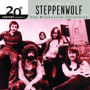 Testi 20th Century Masters : The Millennium Collection: Best of Steppenwolf