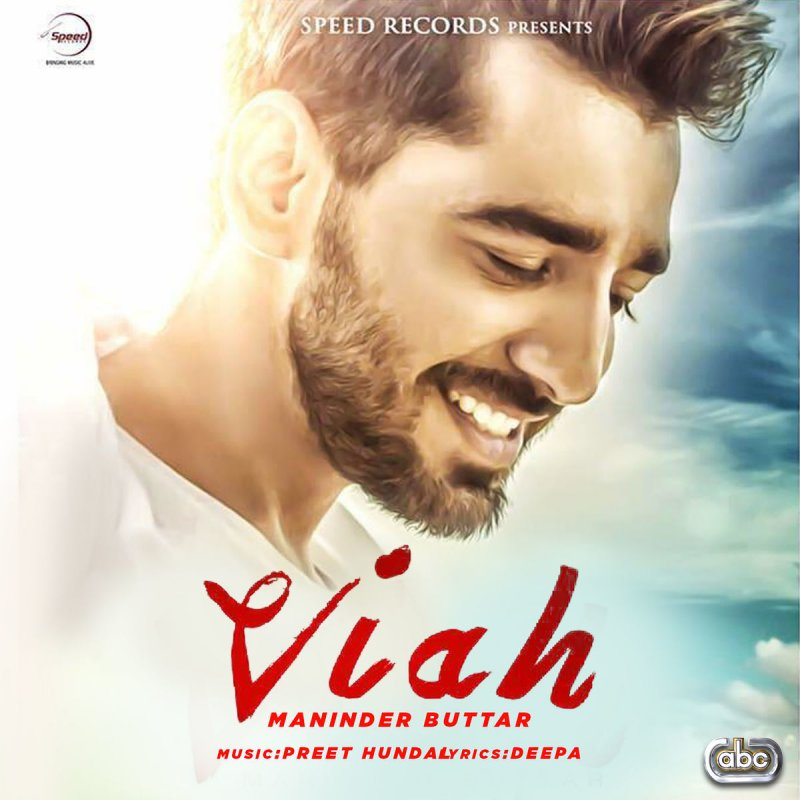 Lock Up Mp3 Mr Jatt: Maninder Buttar - Viah (with Preet Hundal) Lyrics