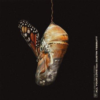 Testi All You Love (feat. Dustin Tebbutt) - Single