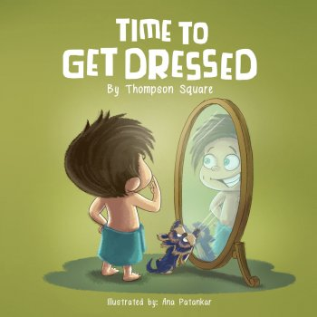 Time to Get Dressed Time to Get Dressed - lyrics