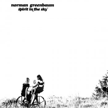 Spirit In The Sky Testo Norman Greenbaum Mtv Testi E Canzoni