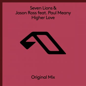 Higher Love By Seven Lions Feat Jason Ross Album Lyrics
