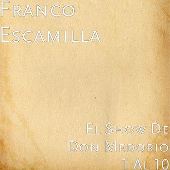 Testi El Show de Don Medorio 1-10