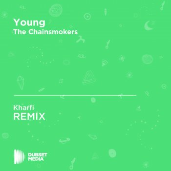 Testi Young (Kharfi Unofficial Remix) [The Chainsmokers]
