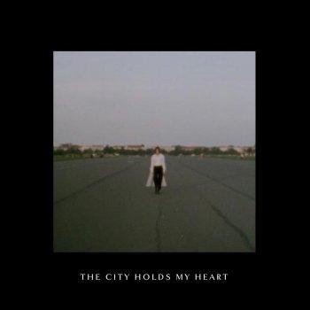 The City Holds My Heart lyrics – album cover