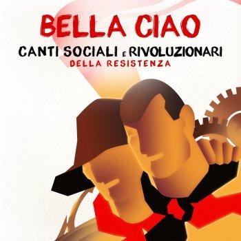 Testi Bella ciao (Canti sociali e rivoluzionari della resistenza)