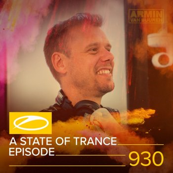 Testi Asot 930 - A State of Trance Episode 930 (DJ Mix)