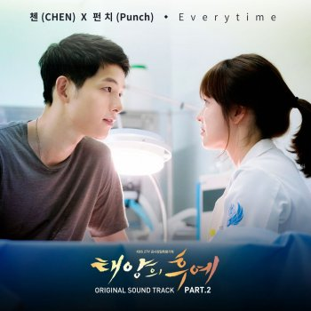 Descendants of the Sun (Original Television Soundtrack), Pt. 2 CHEN feat. Punch - lyrics