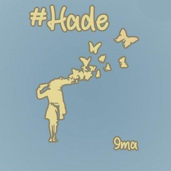 Testi #Hade