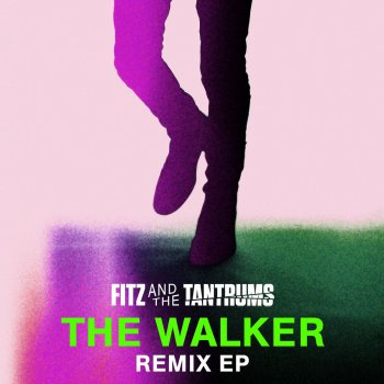 The Walker - Cobra Starship Remix by Fitz & The Tantrums - cover art