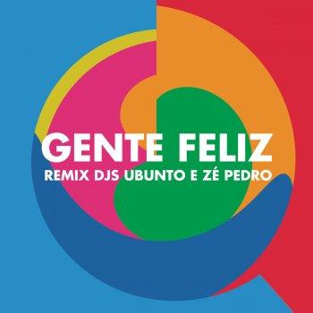 Testi Gente Feliz (Remix Ubunto e DJ Zé Pedro)