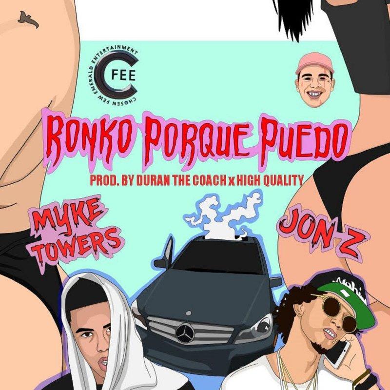 6759ce76bfa Jon Z feat. Mike Towers - Ronko Porque Puedo Lyrics | Musixmatch