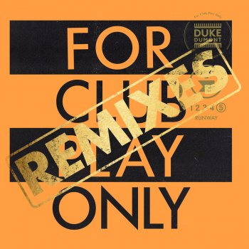 Testi Runway (For Club Play Only, Pt. 5 / Remixes)