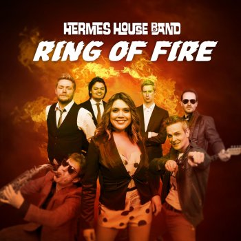Ring Of Fire By Hermes House Band Album Lyrics Musixmatch