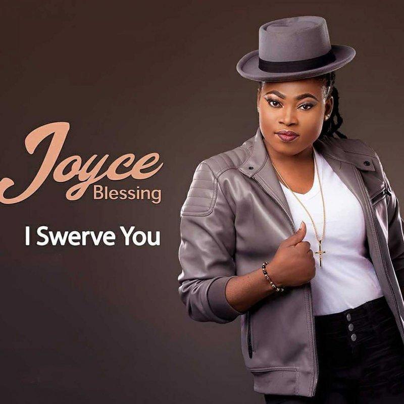 Joyce Blessing - I Swerve Songtext | Musixmatch