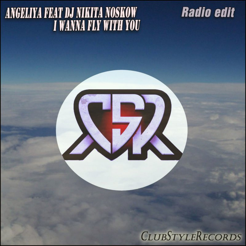 Angeliya feat  DJ Nikita Noskow - I Wanna Fly With You