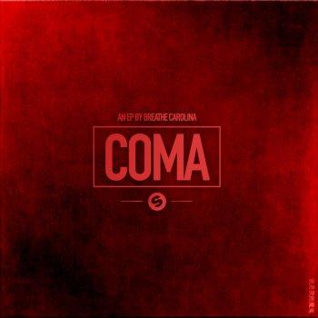 Coma                                                     by Breathe Carolina – cover art