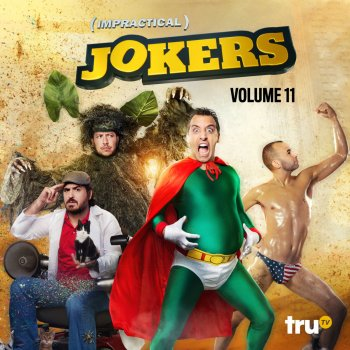 Testi Impractical Jokers, Vol. 11