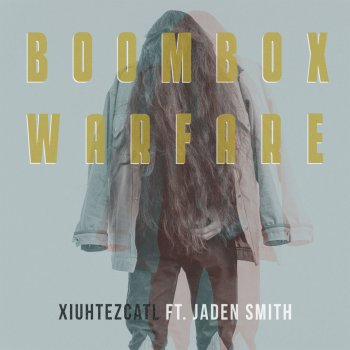 Testi Boombox Warfare (feat. Jaden Smith)