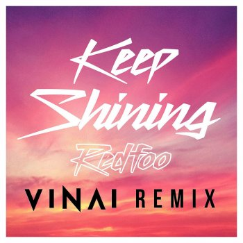 Testi Keep Shining (VINAI Remix)