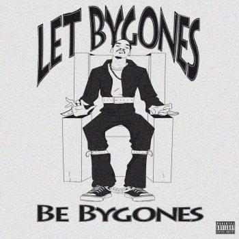 Testi Let Bygones Be Bygones