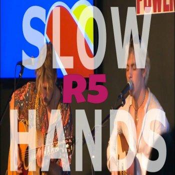 Testi Slow Hands