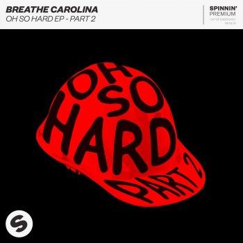 Oh So Hard Part 2                                                     by Breathe Carolina – cover art