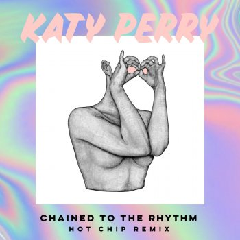Testi Chained To the Rhythm (Hot Chip Remix)