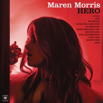 I Could Use a Love Song by Maren Morris - cover art